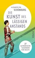 Die Kunst des lässigen Anstands - Alexander von Schönburg - E-Book