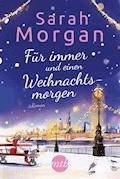 Für immer und einen Weihnachtsmorgen - Sarah Morgan - E-Book + Hörbüch