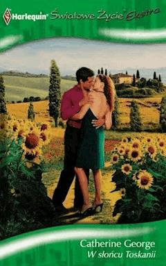 W słońcu Toskanii - Catherine George - ebook
