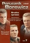 Porucznik Borewicz. Brudna sprawa. Tom 7 - Krzysztof Szmagier - ebook