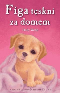 Figa tęskni za domem - Holly Webb - ebook