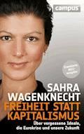 Freiheit statt Kapitalismus - Sahra Wagenknecht - E-Book