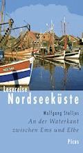 Lesereise Nordseeküste - Wolfgang Stelljes - E-Book