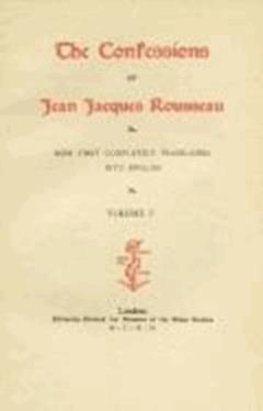 The Confessions - Jean-Jacques Rousseau - ebook