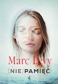 (Nie)pamięć - Marc Levy - ebook