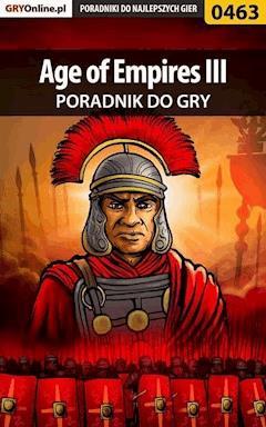 """Age of Empires III - poradnik do gry - Maciej """"Psycho Mantis"""" Stępnikowski - ebook"""