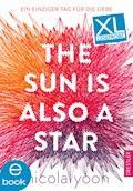 The Sun Is Also a Star. Leseprobe - Nicola Yoon - E-Book