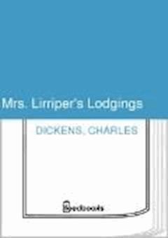 Mrs. Lirriper's Lodgings - Charles Dickens - ebook