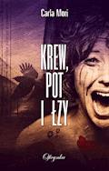 Krew, pot i łzy - Carla Mori - ebook