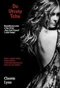 Do utraty tchu - Cherie Lynn - ebook