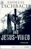 Das Jesus-Video - Andreas Eschbach - E-Book