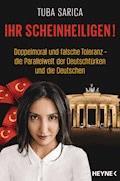 Ihr Scheinheiligen! - Tuba Sarica - E-Book
