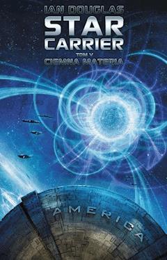 Star Carrier: Ciemna materia - Ian Douglas - ebook