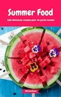 Summer Food - 600 délicieuses recettes pour les partie invités - Jill Jacobsen - E-Book