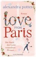 Love from Paris - Alexandra Potter - E-Book