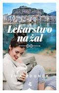 Lekarstwo na żal - Ewa Zdunek - ebook
