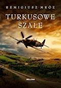 Turkusowe szale - Remigiusz Mróz - ebook