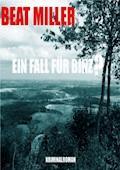 Ein Fall für Binz? - Beat Miller - E-Book