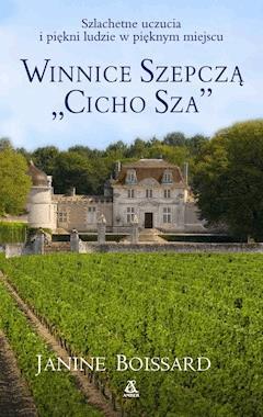 """Winnice szepczą """"Cicho Sza"""" - Janine Boissard - ebook"""