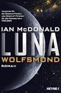 Luna - Wolfsmond - Ian McDonald - E-Book