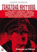 Zakazana Historia 12 - Leszek Pietrzak - ebook