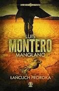 Poszukiwacze. Łańcuch Proroka - Luis Montero - ebook