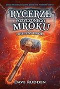 Rycerze Pożyczonego Mroku 2. Wieczny dwór - Dave Rudden - ebook