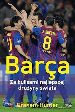 Barça. Za kulisami najlepszej drużyny świata - ebook