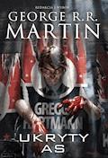 Ukryty As (Dzikie Karty 6) - George R.R. Martin - ebook