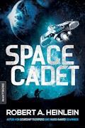 Space Cadet (dt. Ausgabe) - Robert A. Heinlein - E-Book