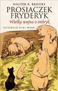 Prosiaczek Fryderyk Wielka wojna o imbryk - Walter R. Brooks - ebook