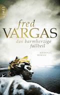 Das barmherzige Fallbeil - Fred Vargas - E-Book