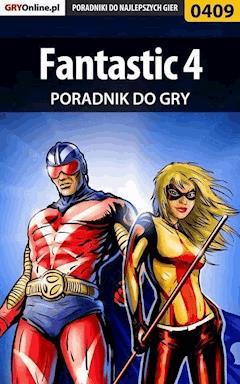 "Fantastic 4 - poradnik do gry - Kamil ""Draxer"" Szarek - ebook"