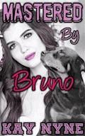 Mastered By Bruno - Kay Nyne - E-Book