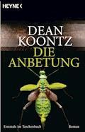 Die Anbetung - Dean Koontz - E-Book