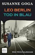 Leo Berlin - Tod in Blau - Susanne Goga - E-Book
