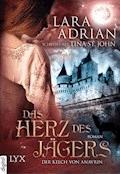 Der Kelch von Anavrin - Das Herz des Jägers - Lara Adrian - E-Book
