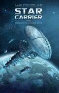 Star Carrier: Pierwsze uderzenie - Ian Douglas - ebook