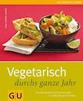 Vegetarisch durchs ganze Jahr - Anne-Katrin Weber - E-Book