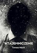 Wtajemniczenie - Tomasz Węcki - ebook