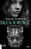 Blood Destiny - Bloodrage - Helen Harper - E-Book