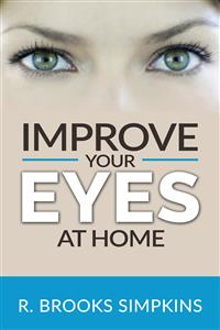 ad461c408f Improve your Eyes at Home - R. Brooks Simpkins - ebook - Legimi online