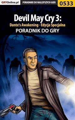 """Devil May Cry 3: Dante's Awakening - Edycja Specjalna - poradnik do gry - Rafał """"WLQ"""" Wilkowski - ebook"""