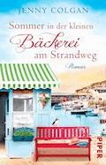 Sommer in der kleinen Bäckerei am Strandweg - Jenny Colgan - E-Book