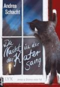 Die Nacht, in der der Kater sang - Andrea Schacht - E-Book