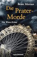 Die Prater-Morde - Beate Maxian - E-Book