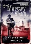 Martwy błękit - Krzysztof Bochus - ebook