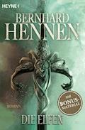 Die Elfen - Bernhard Hennen - E-Book