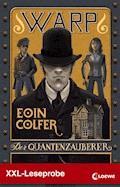 XXL-Leseprobe: WARP 1 - Der Quantenzauberer - Eoin Colfer - E-Book