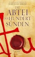 Die Abtei der hundert Sünden - Marcello Simoni - E-Book